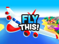 Jeux Fly THIS!